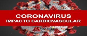 COVID-19: ¿cuáles son las implicaciones para la cardiología?