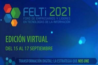 Cartel alegórico al  Foro de Empresarios y Líderes en Tecnologías de la Información (Felti 2021)