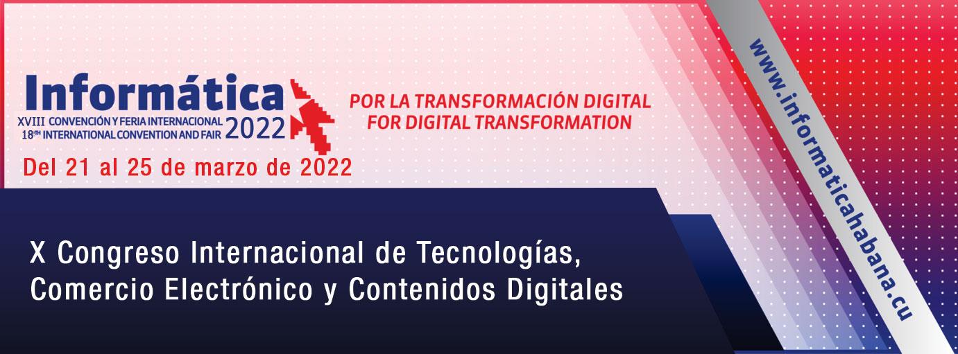 Convocatoria al X Congreso Internacional de Tecnologías, Comercio Electrónico y Contenidos Digitales